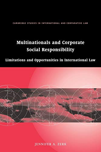 Multinationals and Corporate Social Responsibility By Jennifer A. Zerk