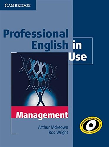 Professional English in Use Management with Answers By Arthur McKeown