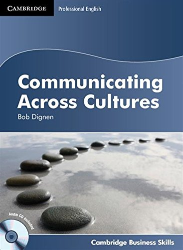 Communicating Across Cultures Student's Book with Audio CD By Bob Dignen