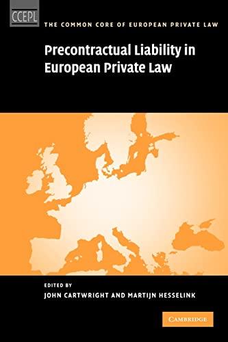 Precontractual Liability in European Private Law By John Cartwright (University of Oxford)