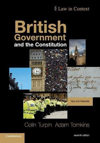 British Government and the Constitution By Colin Turpin (University of Cambridge)