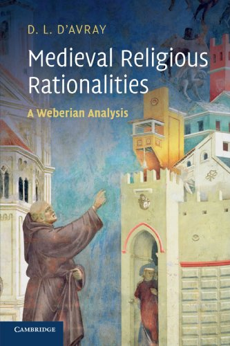Medieval Religious Rationalities By David D'Avray