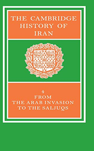 The Cambridge History of Iran By Edited by R. N. Frye