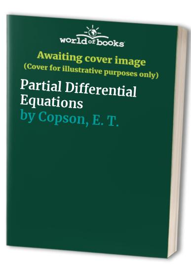 Partial Differential Equations By E. T. Copson
