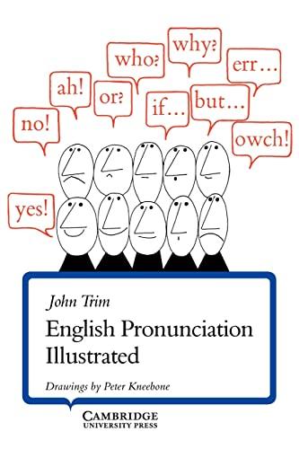 English Pronunciation Illustrated By John Trim