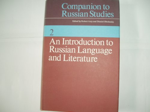 Companion to Russian Studies By Edited by Robert Auty