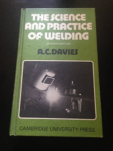 Science and Practice of Welding 7ed By Davies