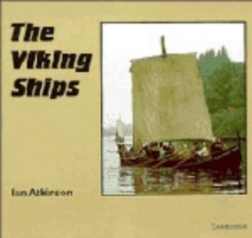 The Viking Ships By Ian Atkinson