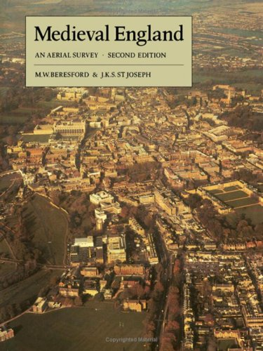 MEDIEVAL ENGLAND: AN AERIAL SURVEY. By M. W. Beresford