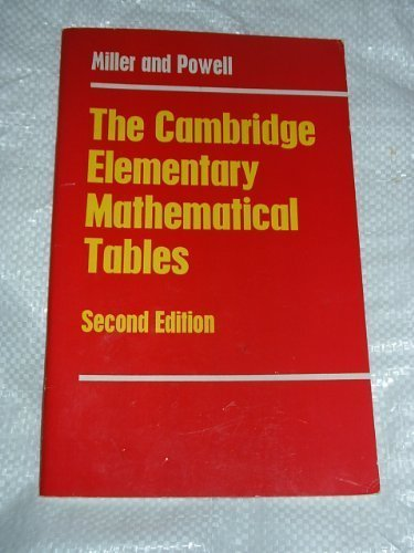 The Cambridge Elementary Mathematical Tables By J.C.P. Miller