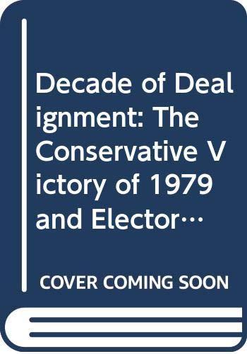 Decade of Dealignment By Bo Sarlvik