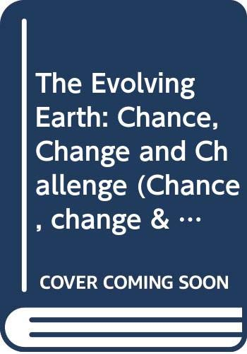 The Evolving Earth By Volume editor Leonard R.M. Cocks