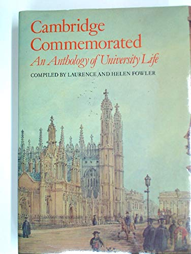 Cambridge Commemorated By Edited by Laurence Fowler