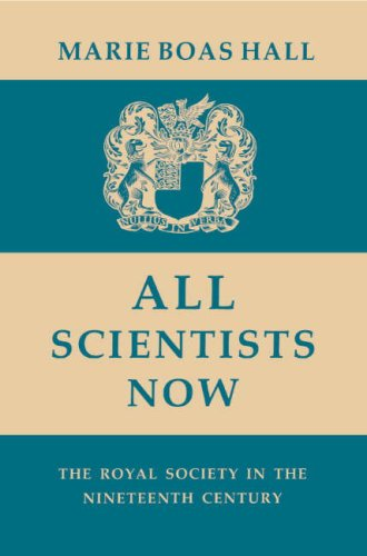 All Scientists Now By Marie Boas Hall