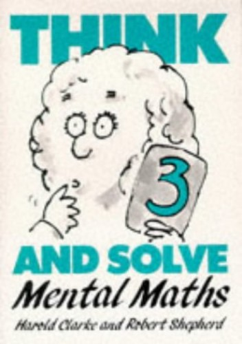 Think and Solve Level 3 By Harold Clarke