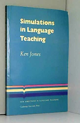 Simulations Language Teaching By Ken Jones