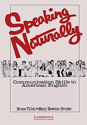Speaking Naturally Student's book By Bruce Tillitt