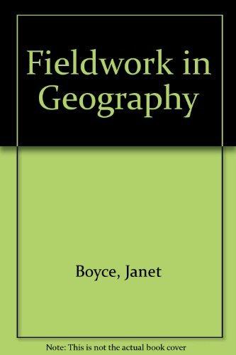 Fieldwork in Geography By Janet Boyce