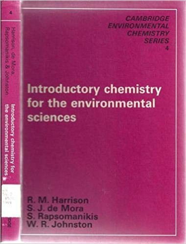 Introductory Chemistry for the Environmental Sciences (Cambridge Environmental Chemistry Series) By R. M. Harrison