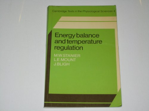 Energy Balance and Temperature Regulation By M. W. Stanier
