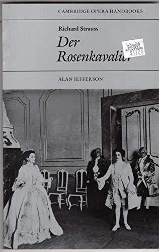 Richard Strauss: Der Rosenkavalier By Alan Jefferson