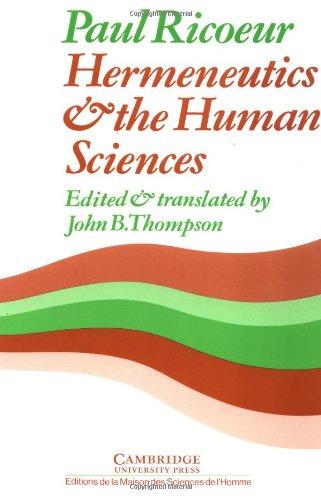 Hermeneutics and the Human Sciences By Paul Ricoeur