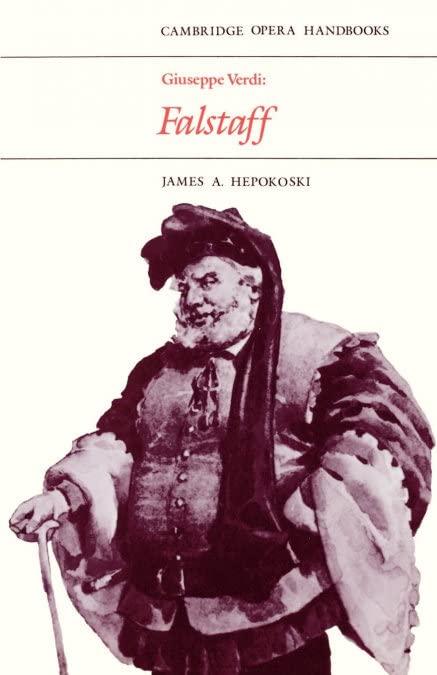 Giuseppe Verdi: Falstaff By James A. Hepokoski