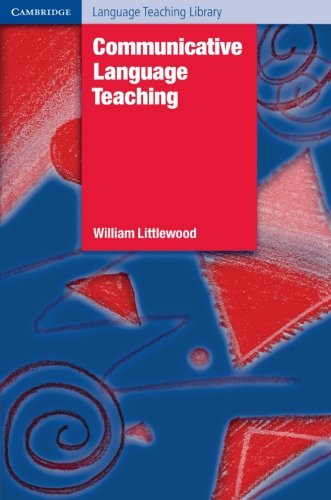 Communicative Language Teaching By William T. Littlewood