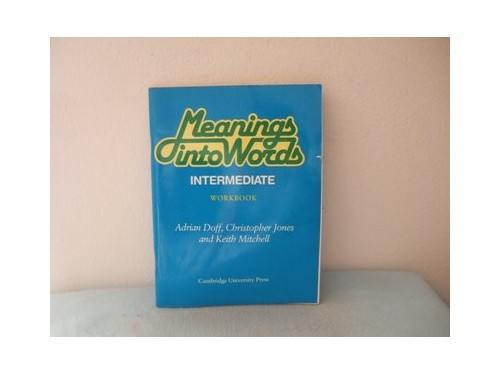Meanings into Words Intermediate Workbook By Adrian Doff