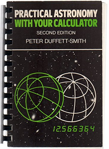 Practical Astronomy Calculator 2 By Peter Duffett-Smith