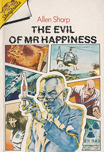 The Evil of Mr Happiness By Allen W. Sharp