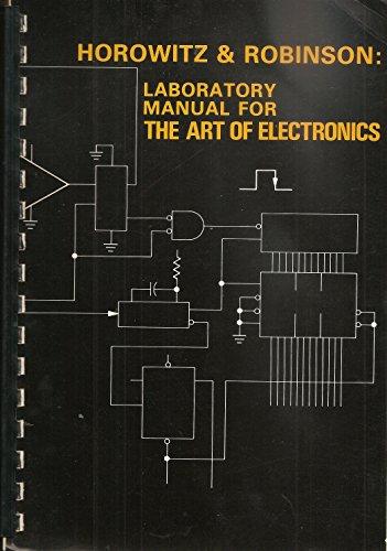 Art of Electronics Laboratory Manual: Laboratory Manual by Ian Robinson