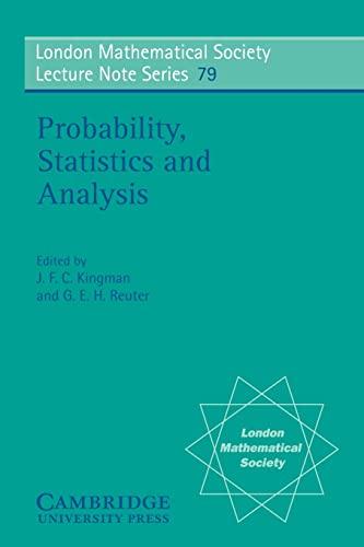 Probability, Statistics and Analysis By J. F. C. Kingman