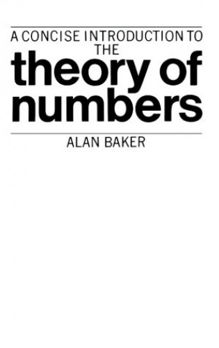 Concise Intro Theory of Numbers By Alan Baker