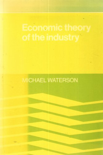 Economic Theory of The Industry By Michael Waterson