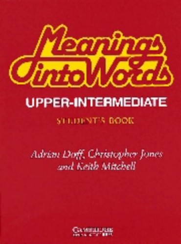 Meanings into Words Upper-intermediate Student's book By Adrian Doff