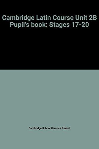 Cambridge Latin Course Unit 2B Pupil's book By Cambridge School Classics Project