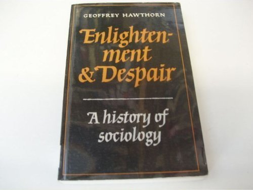Enlightenment and Despair By G. Hawthorn