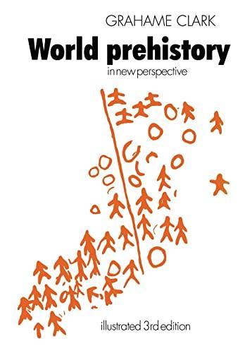 World Prehistory By Grahame Clark