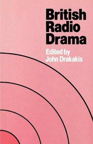 British Radio Drama By John Drakakis