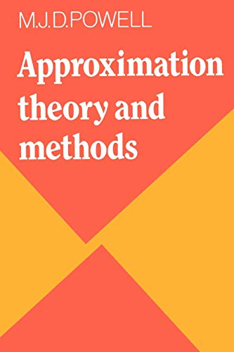 Approximation Theory and Methods By M. J. D. Powell