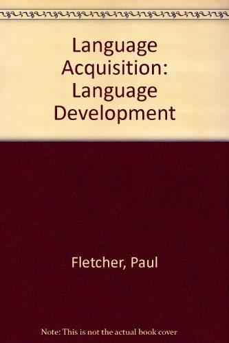 Language Acquisition By Paul Fletcher