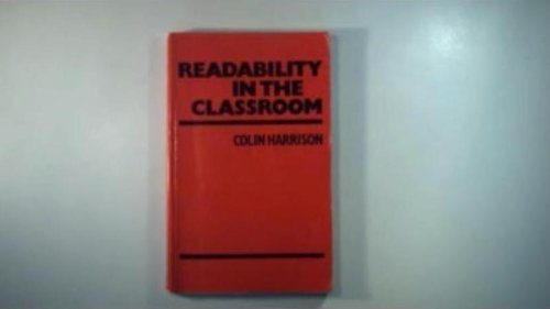 Readability in the Classroom By Harrison