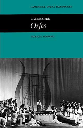 C. W. von Gluck: Orfeo By Patricia Howard