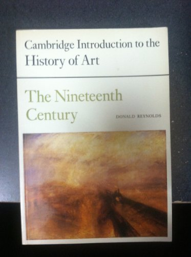 The Nineteenth Century By Donald Reynolds