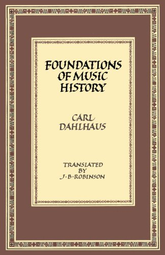 Foundations of Music History By Carl Dahlhaus