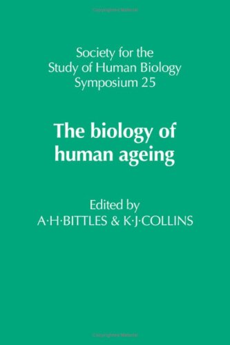 The Biology of Human Ageing By A. H. Bittles