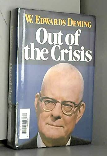Out of the Crisis By W. Edwards Deming