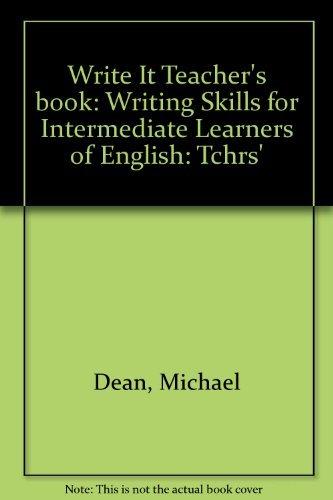 Write It Teacher's book By Michael Dean