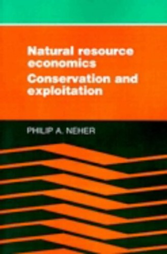 Natural Resource Economics by Philip A. Neher